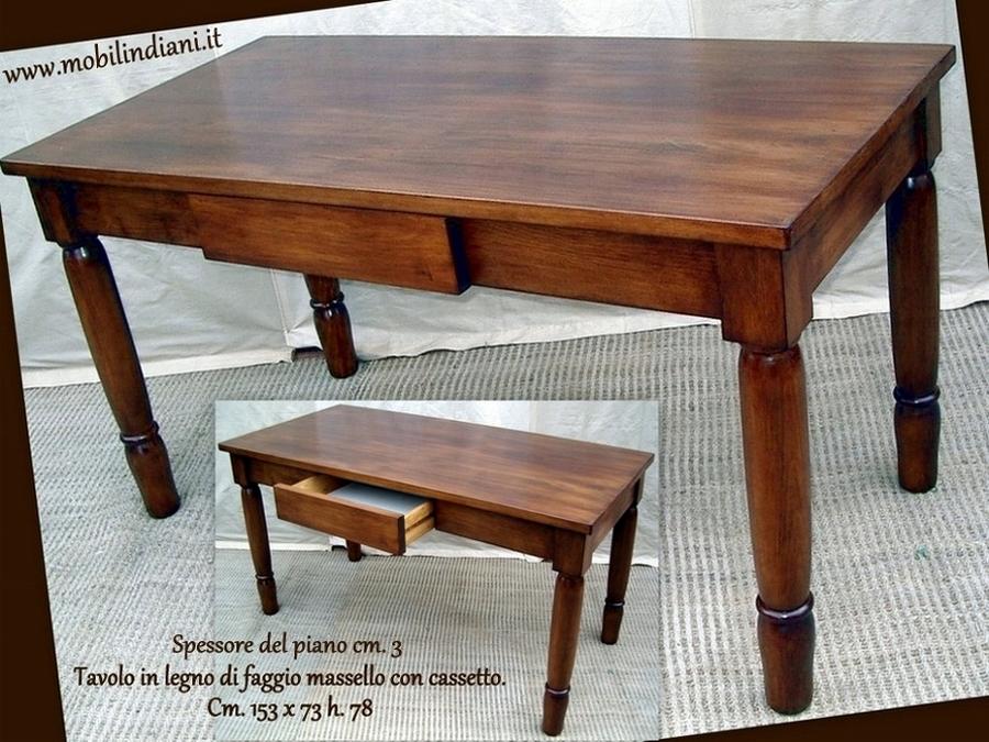 Foto tavolo in legno con cassetto di mobili etnici for Tavoli da cucina allungabili con cassetto