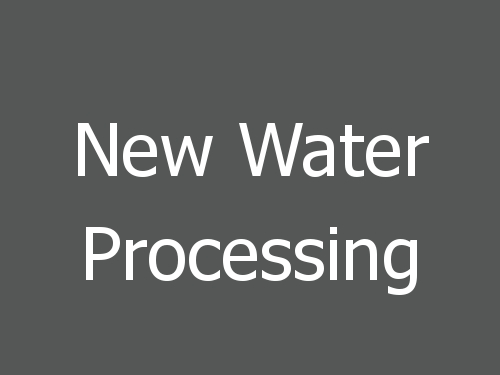 New Water Processing