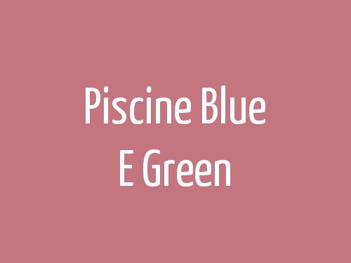 Piscine Blue E Green
