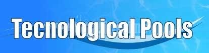 Tecnological Pools