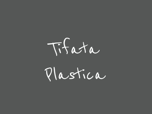 Tifata Plastica