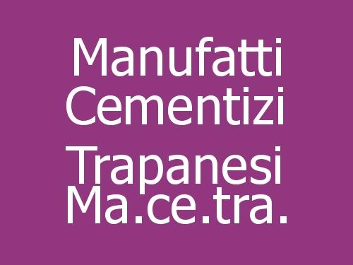 Manufatti Cementizi Trapanesi Ma.ce.tra.