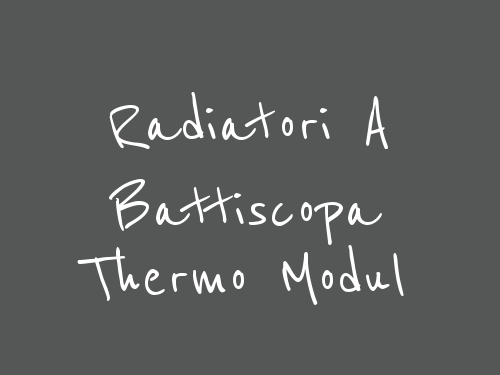 Radiatori A Battiscopa Thermo Modul