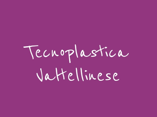 Tecnoplastica Valtellinese