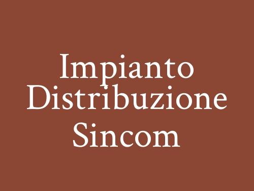 Impianto Distribuzione Sincom