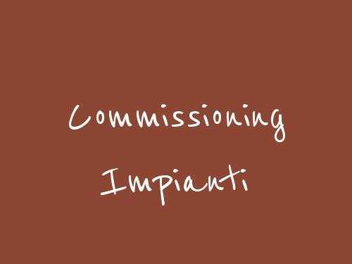 Commissioning Impianti