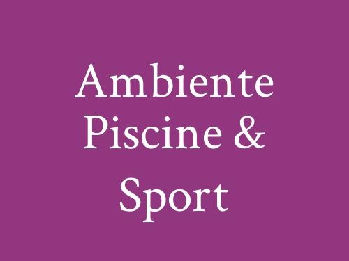 Ambiente Piscine & Sport