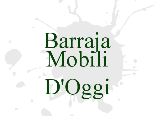 Barraja Mobili D'Oggi