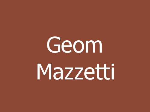 Geom Mazzetti