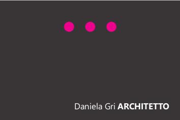 Arch. Daniela Gri Progettazione & Ristrutturazione