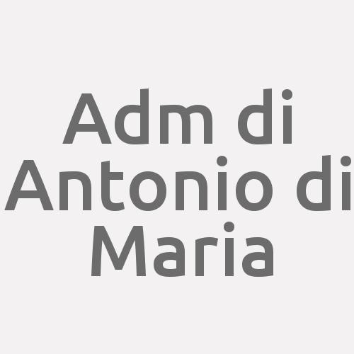 A.d.m. Di Antonio Di Maria