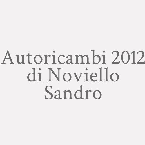 Autoricambi 2012 Di Noviello Sandro