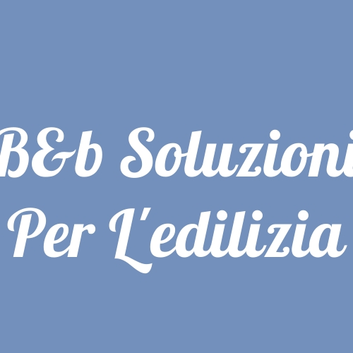 B&b Soluzioni Per L'edilizia