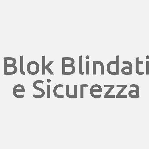 Blok Blindati E Sicurezza