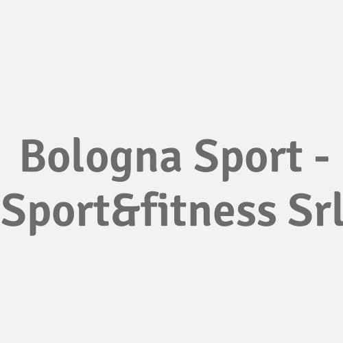 Bologna Sport - Sport&fitness Srl
