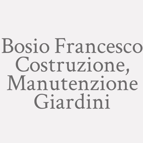 Bosio Francesco Costruzione, Manutenzione Giardini