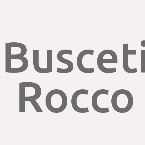 Busceti Rocco