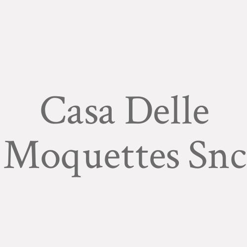 Casa Delle Moquettes Snc
