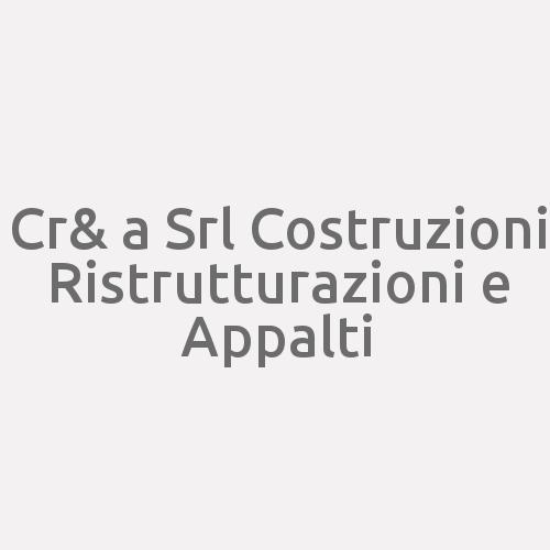 Cr& a Srl Costruzioni Ristrutturazioni e Appalti