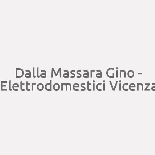 Dalla Massara Gino - Elettrodomestici Vicenza