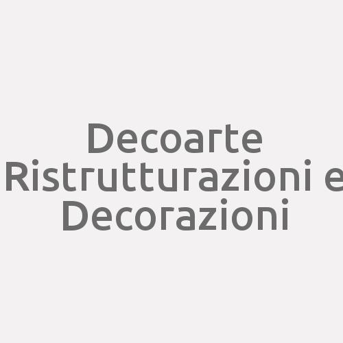 Decoarte Ristrutturazioni e Decorazioni