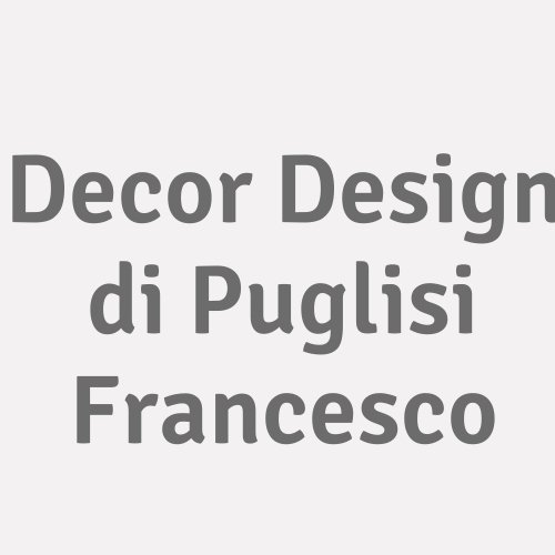 Decor Design Di Puglisi Francesco