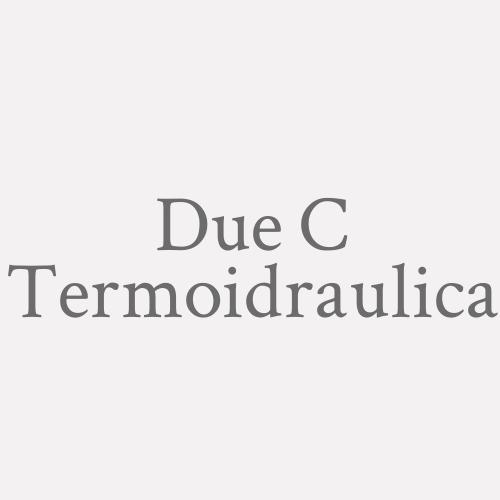 Due C Termoidraulica