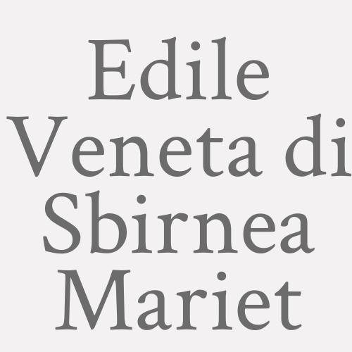 Edile Veneta Di Sbirnea Mariet