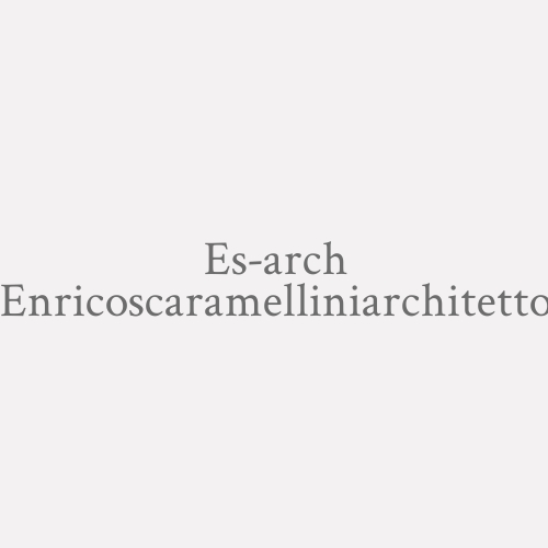 Es-arch Enricoscaramelliniarchitetto
