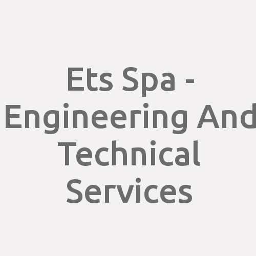 Ets Spa - Engineering And Technical Services