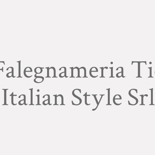 Falegnameria T.i.c. Italian Style Srl