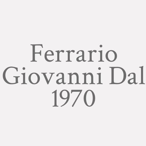 Ferrario Giovanni Dal 1970