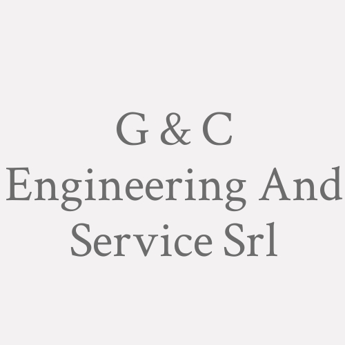 G & C Engineering And Service Srl