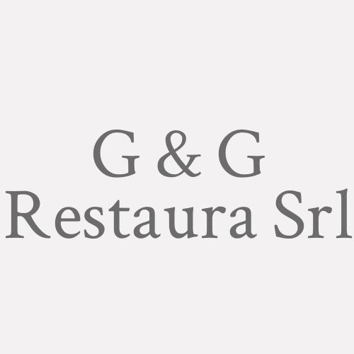 G & G Restaura Srl