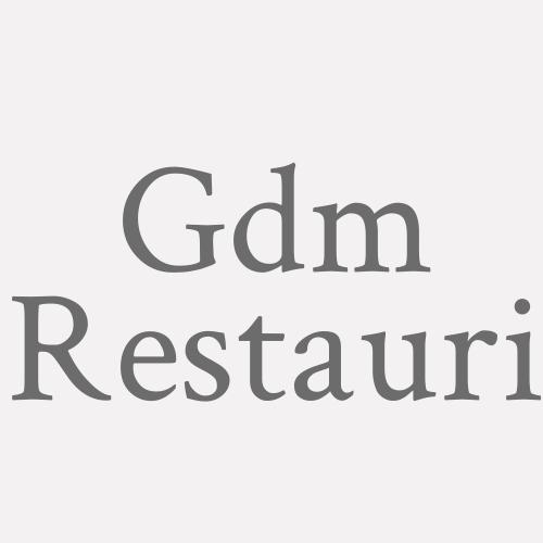 Gdm Restauri