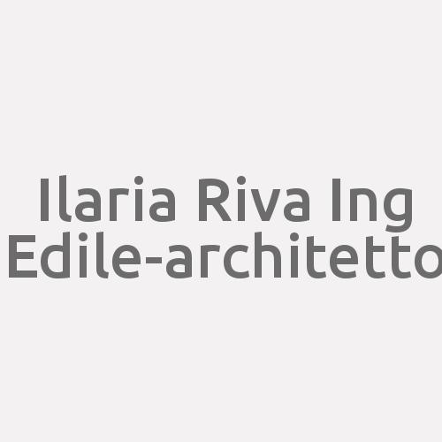 Ilaria Riva Ing. Edile-architetto