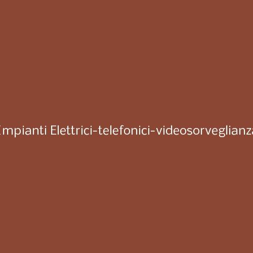 Impianti Elettrici-telefonici-videosorveglianza