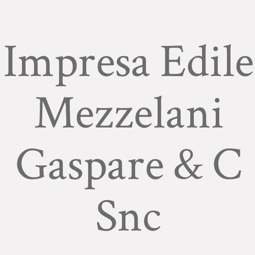 Impresa Edile Mezzelani Gaspare & C Snc