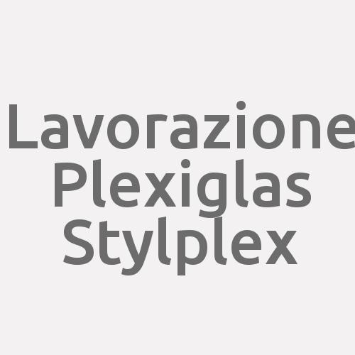 Lavorazione Plexiglas Stylplex