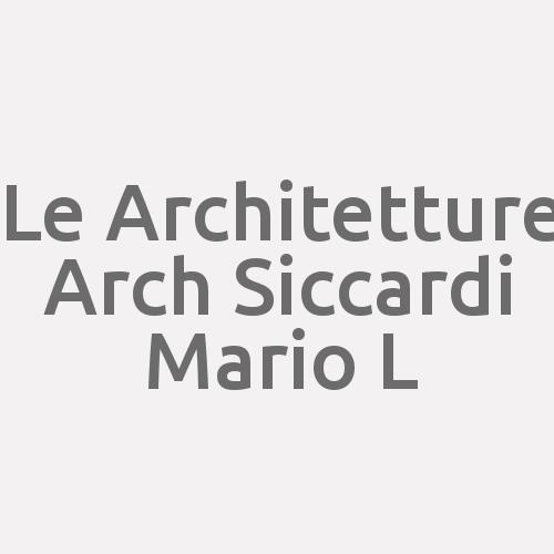 Le Architetture Arch. Siccardi Mario L.