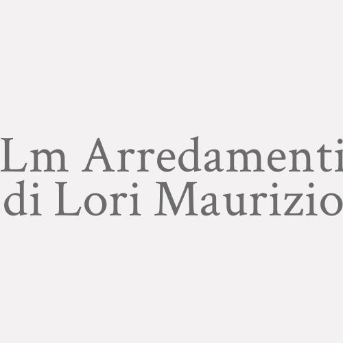Lm Arredamenti di Lori Maurizio