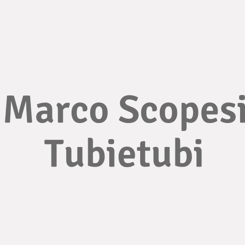 Marco Scopesi Tubietubi
