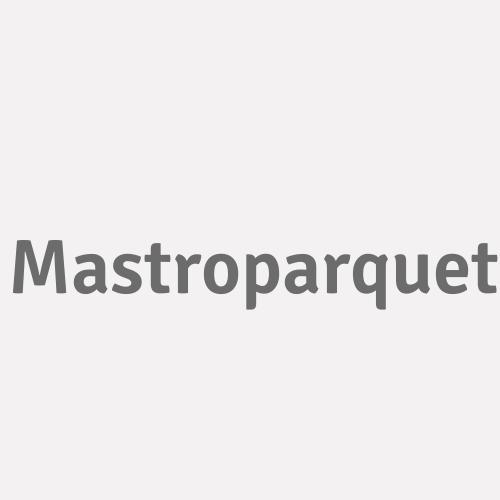 Mastroparquet