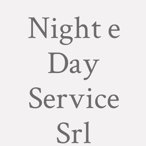 Night E Day Service Srl.