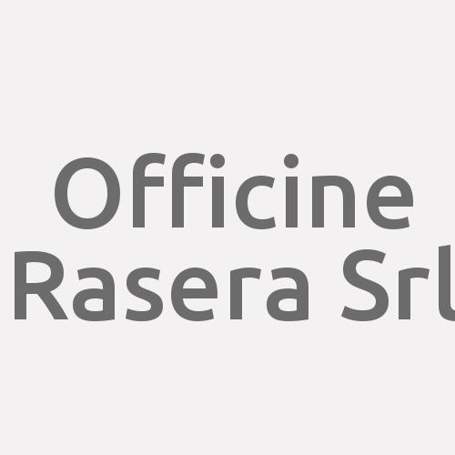 Officine Rasera Srl