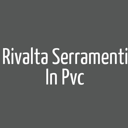 Rivalta Serramenti In Pvc