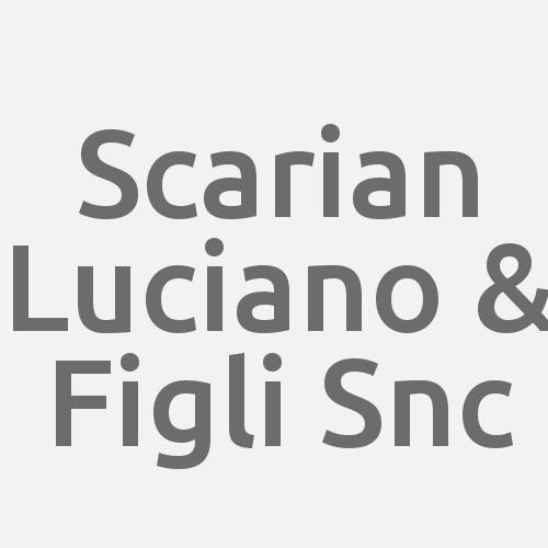 Scarian Luciano & Figli Snc