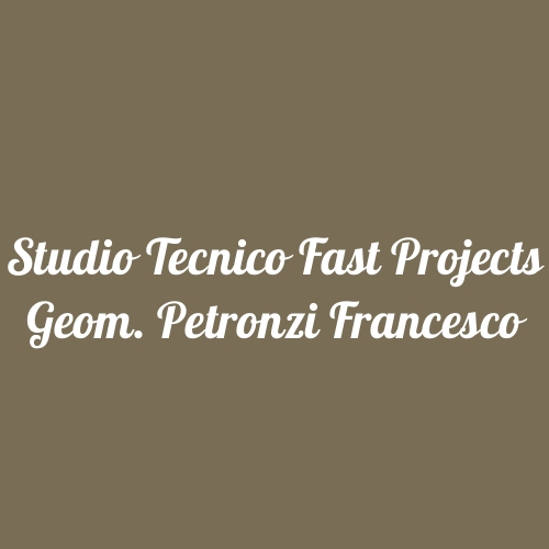 Studio Tecnico Fast Projects Geom. Petronzi Francesco