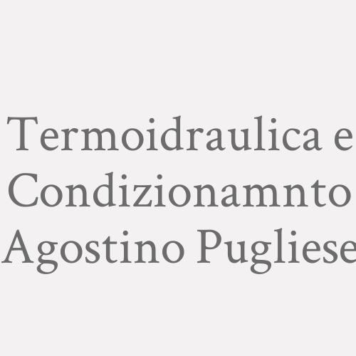 Termoidraulica E Condizionamnto Agostino Pugliese