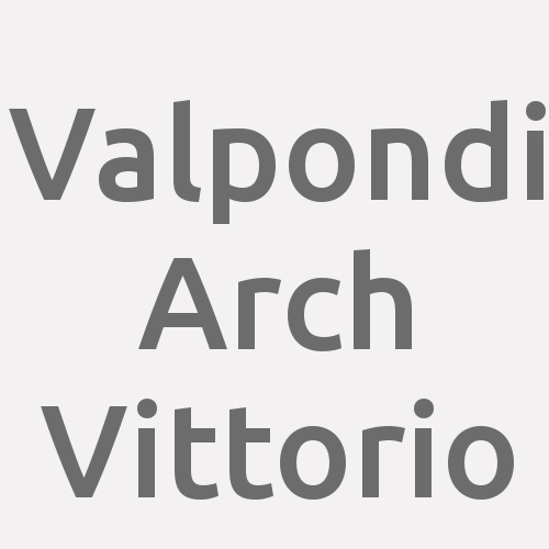 Valpondi Arch Vittorio